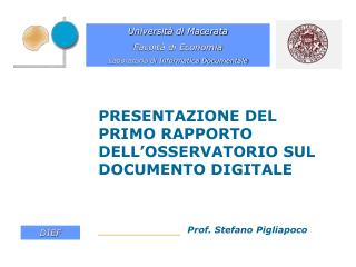 PRESENTAZIONE DEL PRIMO RAPPORTO DELL'OSSERVATORIO SUL DOCUMENTO DIGITALE