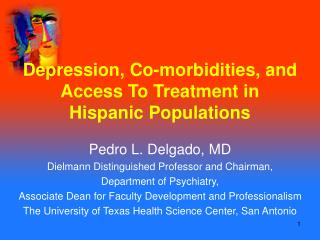 Depression, Co-morbidities, and Access To Treatment in Hispanic Populations