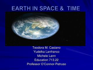 Earth In Space &  Time