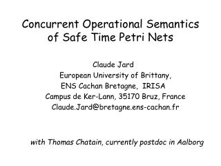 Concurrent Operational Semantics of Safe Time Petri Nets