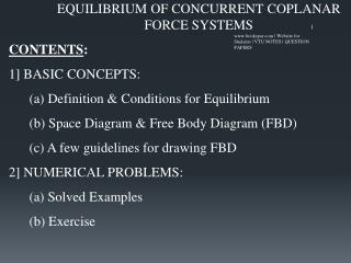 EQUILIBRIUM OF CONCURRENT COPLANAR FORCE SYSTEMS