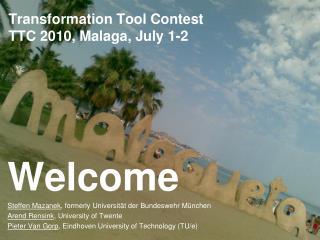 Transformation Tool Contest TTC 2010, Malaga, July 1-2