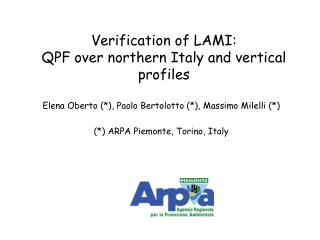 Verification of LAMI: QPF over northern Italy and vertical profiles