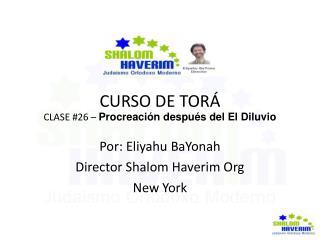CURSO DE TORÁ CLASE #26 –  Procreación después del El Diluvio