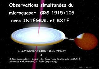 Observations simultanées du  microquasar  GRS 1915+105  avec INTEGRAL et RXTE