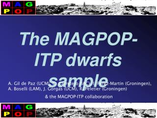 The MAGPOP-ITP dwarfs sample
