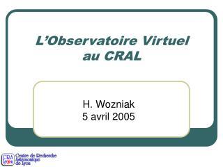 L'Observatoire Virtuel  au CRAL