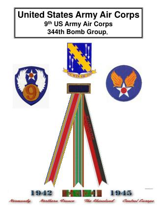 United States Army Air Corps 9 th  US Army Air Corps 344th Bomb Group ,