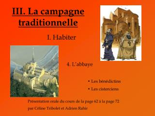 III. La campagne traditionnelle