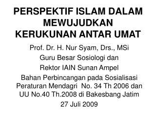 PERSPEKTIF ISLAM DALAM MEWUJUDKAN KERUKUNAN ANTAR UMAT