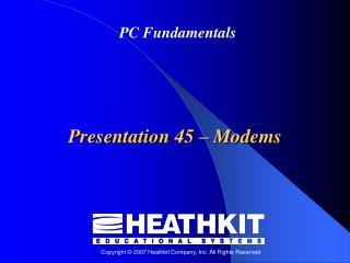 Presentation 45  –  Modems
