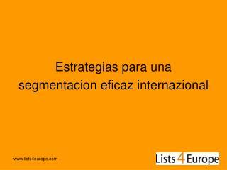Estrategias para una  segmentacion eficaz internazional