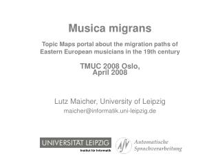 Musica migrans   Topic Maps portal about the migration paths of  Eastern European musicians in the 19th century   TMUC 2