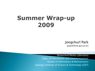Summer Wrap-up 2009