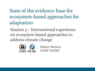 State of the evidence-base for ecosystem-based approaches for adaptation