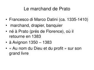Le marchand de Prato