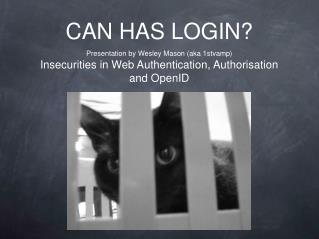 CAN HAS LOGIN?