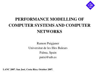 PERFORMANCE MODELLING OF COMPUTER SYSTEMS AND COMPUTER NETWORKS