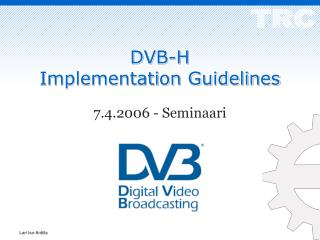 DVB-H  Implementation Guidelines