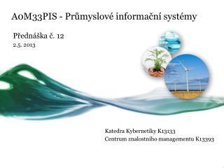 A0M33PIS - Průmyslové informační systémy