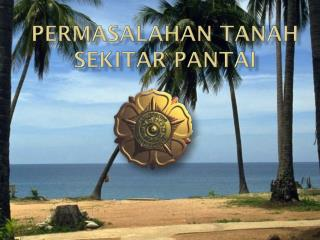 permasalahan  TANAH  sekitar  PANTAI