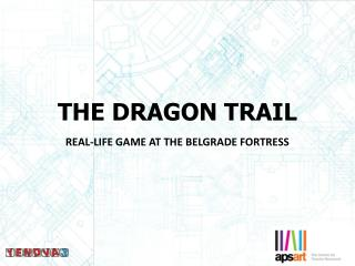 THE DRAGON TRAIL