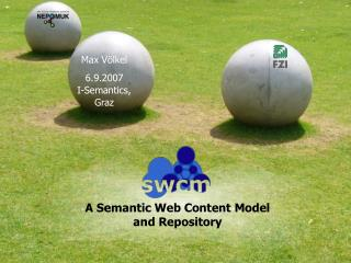 A Semantic Web Content Model  and Repository