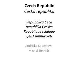 Jindřiška Šebestová Michal Tenkrát