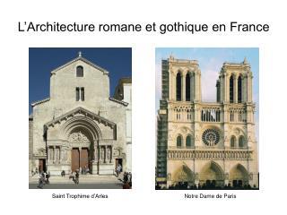 L'Architecture romane et gothique en France