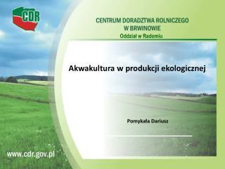 Akwakultura w produkcji ekologicznej