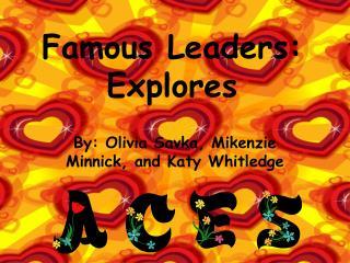 Famous Leaders: Explores