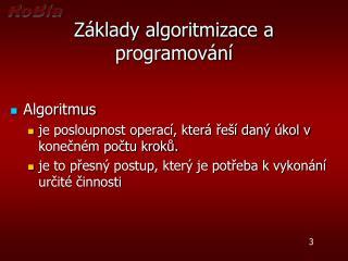 Základy algoritmizace a programování