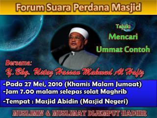 Y.Bhg .  Ustaz Hassan Mahmud Al Hafiz