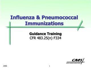 Influenza & Pneumococcal Immunizations