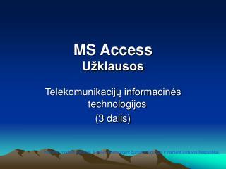 MS Access Užklausos