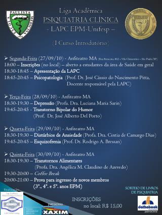 Liga Acadêmica PSIQUIATRIA CLÍNICA - LAPC EPM-Unifesp – (I Curso Introdutório)