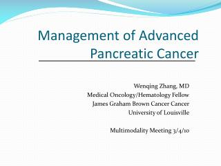 Management of Advanced Pancreatic  Cancer