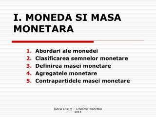 I. MONEDA SI MASA MONETARA