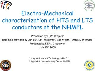 Electro-Mechanical characterization of HTS and LTS conductors at the NHMFL