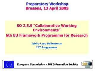 Preparatory Workshop Brussels, 13 April 2005