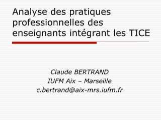 Analyse des pratiques professionnelles des enseignants int grant les TICE