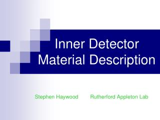 Inner Detector  Material Description