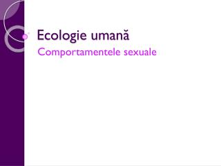 Ecologie uman?