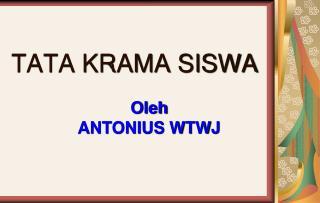 TATA KRAMA SISWA