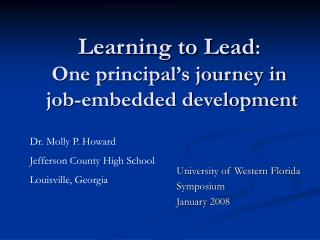 Learning to Lead : One principal's journey in  job-embedded development