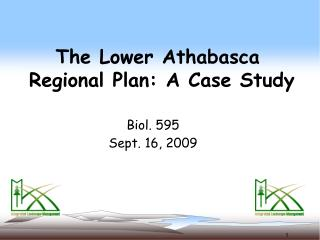 The Lower Athabasca  Regional Plan: A Case Study