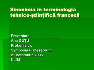 Sinonimia în terminologia tehnico-ştiinţifică franceză