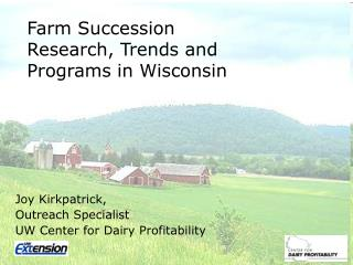 Farm Succession Research, Trends and Programs in Wisconsin