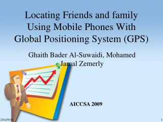 Locating Friends and family Using Mobile Phones With Global Positioning System (GPS)