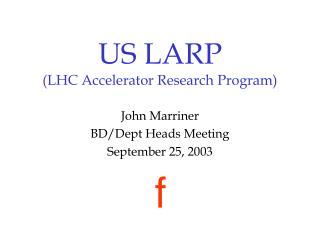 US LARP (LHC Accelerator Research Program)